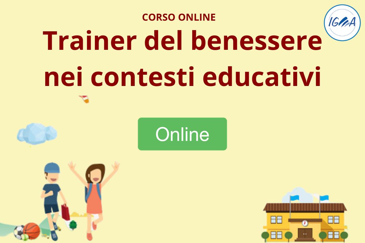 Corso Online Trainer Del Benessere Nei Contesti Educativi Igea Cps