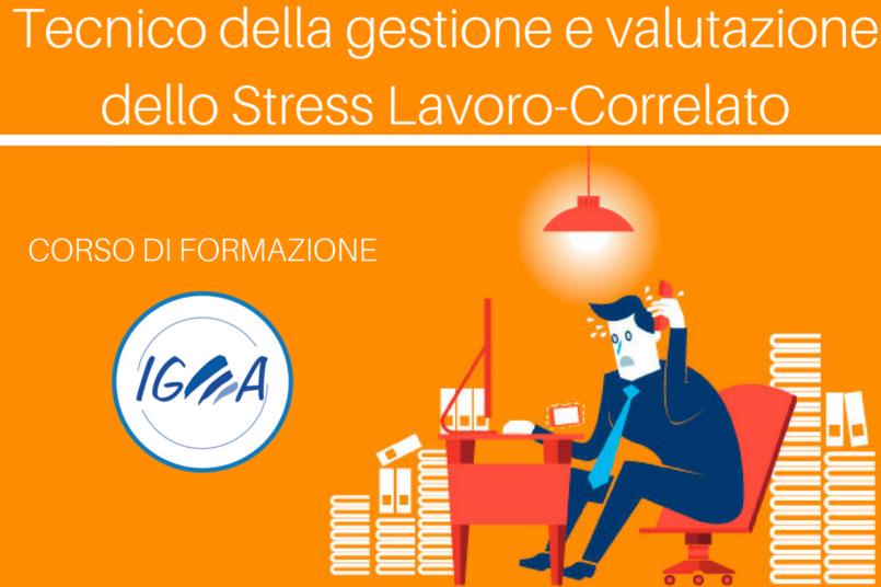 Tecnico della gestione e valutazione dello Stress Lavoro-Correlato